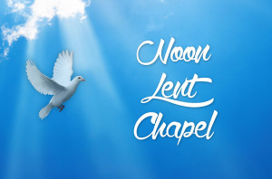 Lent15 Noon Chapel_HS