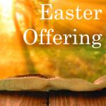 Easter OFFERING bulletin