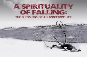 A Spirituality of Falling_HS