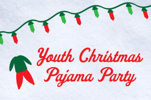 Youth Christmas Pajama Party_HS