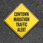 Cowtown Marathon Traffic Alert_HS