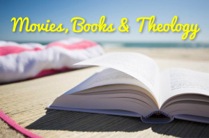 Movies Books & Theology_HS