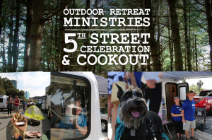 Outdoor Retreat Minisitries 5th Street Celebration & Cookout_HS