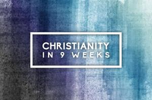 Christianity in 9 Weeks_HS