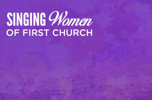 Singing Women of First Church_HS