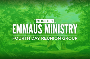 Monthly Emmaus Ministry Fourth Day Reunion Group_HS