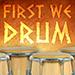 first-we-drum_sq