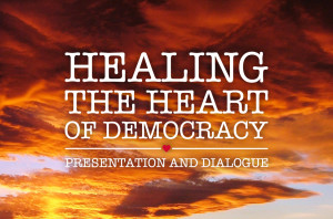 Healing the Heart of Democracy_HS