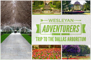 Wesleyan Adventurers Trip to the Dallas Arboretum_HS