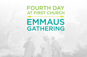 Fourth Day at First Church Emmaus Gathering_HS