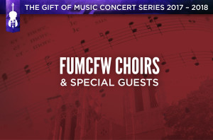 FUMCFW Choirs & Special Guests_HS
