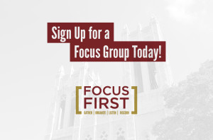 Fosuc First_Sign Up for a Focus Group Today_SC