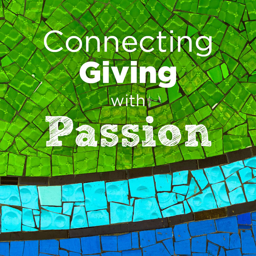 Connecting Giving with Passion