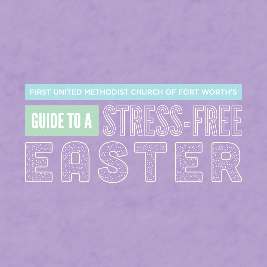 Guide to a Stress-Free Easter