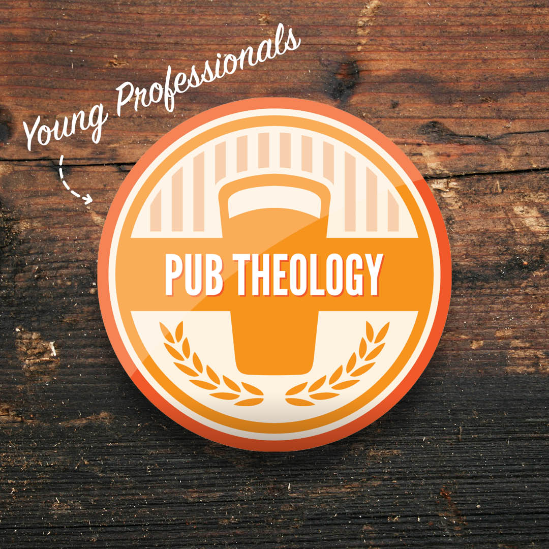 Pub Theology for Young Professionals