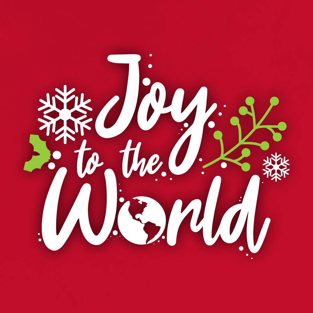 Welcome to Advent: Joy to the World