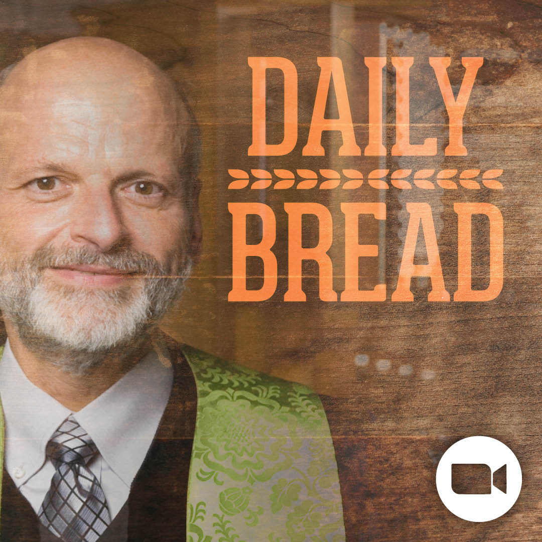 Daily Bread 5.18.20
