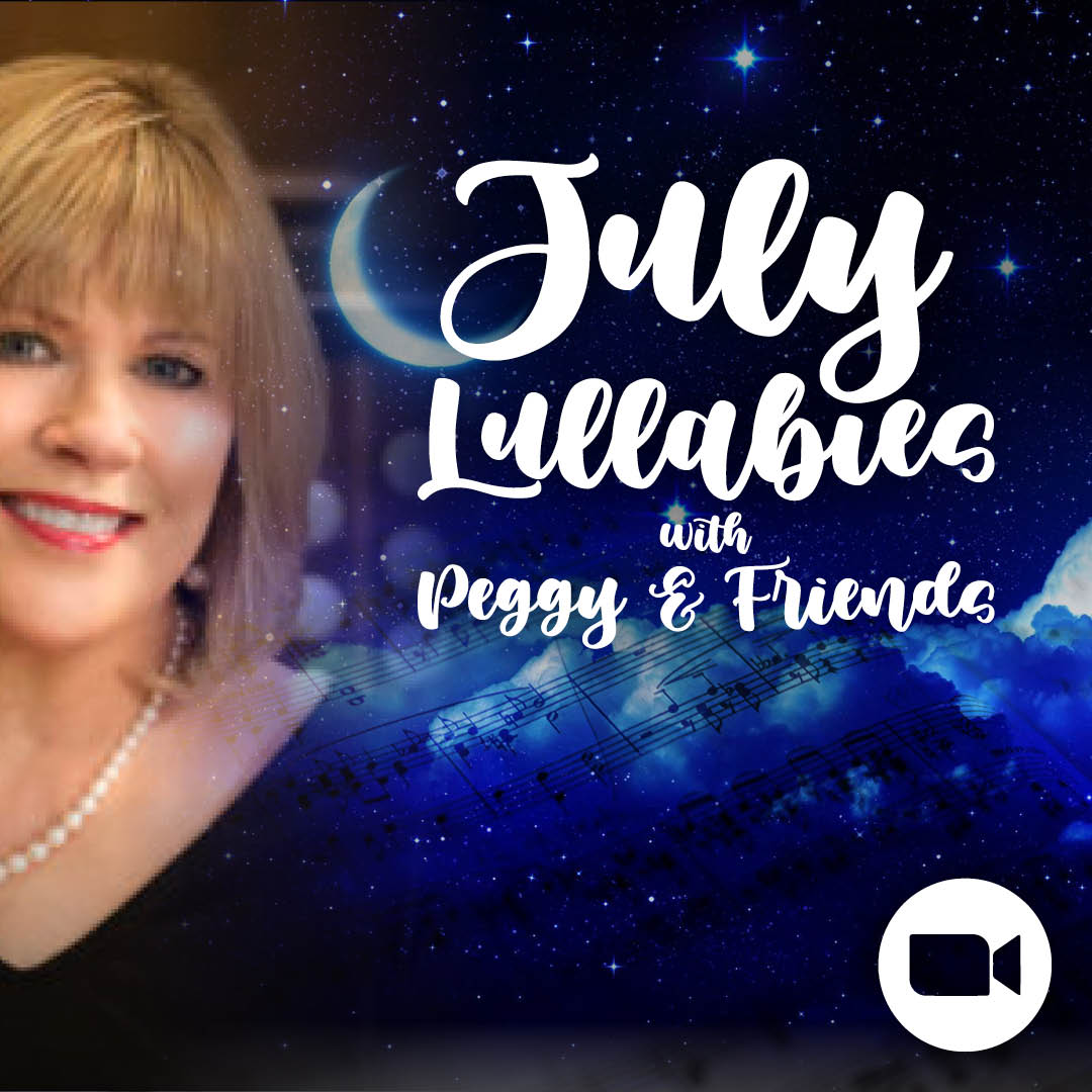 July Lullabies with Peggy and Friends