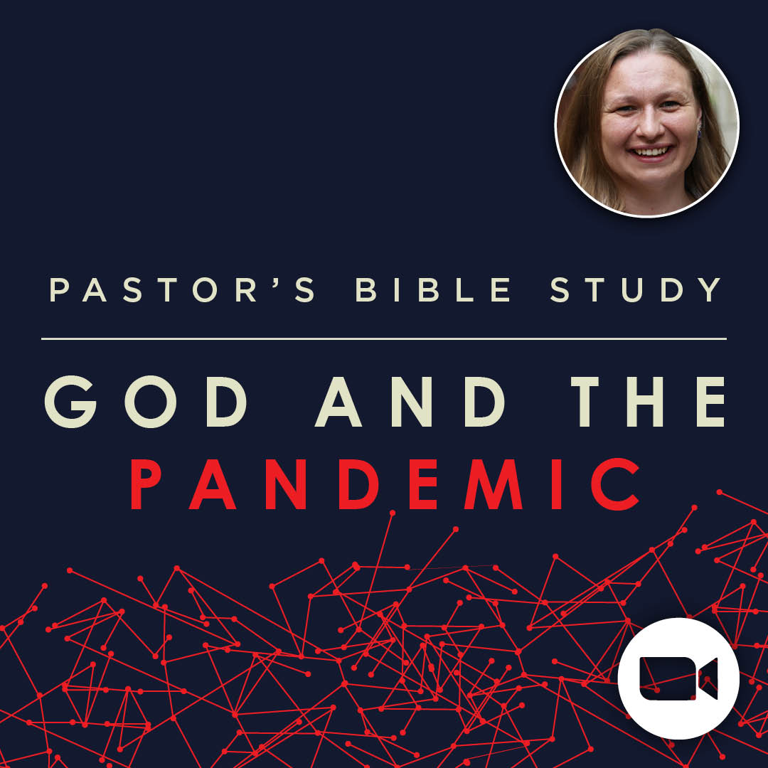 """God and the Pandemic: """"Why?"""""""