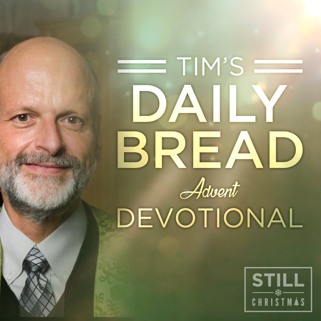 Tim's Daily Bread Devotional 12.26.20