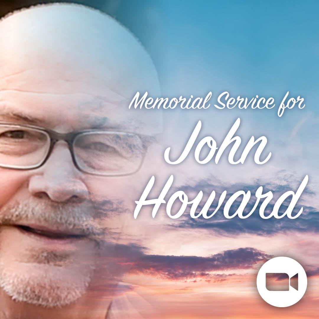 Memorial Service for John Howard